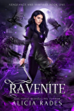 Ravenite (Vengeance and Vampires Book 1)