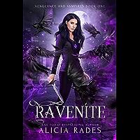 Ravenite (Vengeance and Vampires Book 1) (English Edition)
