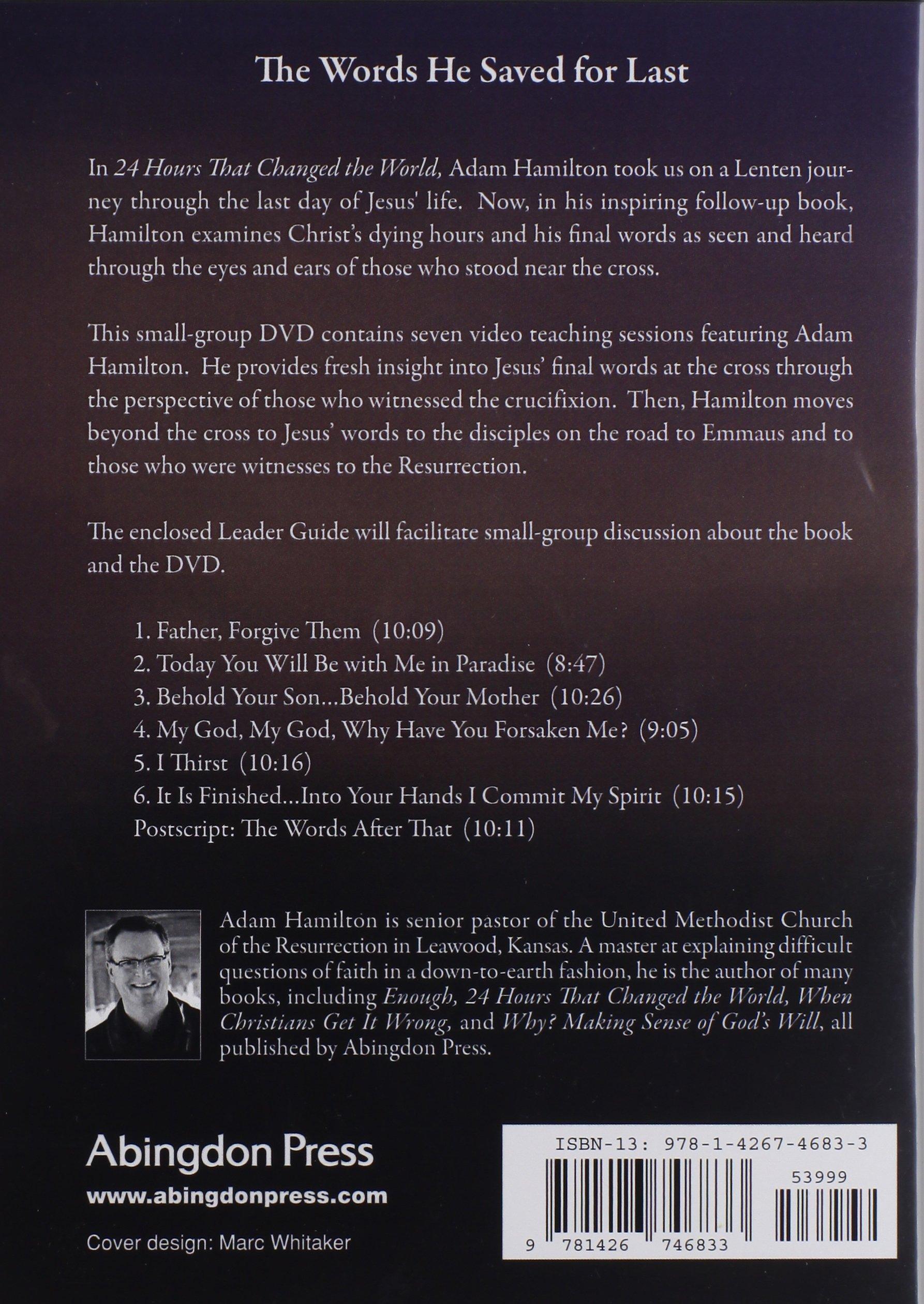 Final words from the cross dvd adam hamilton 9781426746833 final words from the cross dvd adam hamilton 9781426746833 amazon books fandeluxe Gallery