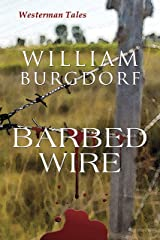 Barbed Wire (Westerman Tales Book 3) Kindle Edition