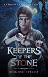 Outcast: Keepers of the Stone Book One (An Historical Fantasy Adventure)