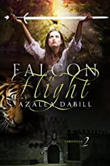 Falcon Flight: Chronicle II (Medieval historical fantasy with threads of mystery and romance) (Falcon Chronicle Book 2) Kindle Edition