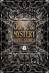 Crime & Mystery Short Stories (Gothic Fantasy) Hardcover