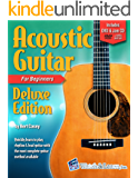 Acoustic Guitar Primer Book For Beginners Deluxe Edition (Audio & Video Access) (English Edition)