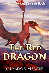 The Red Dragon: A Claire-Agon Dragon Book (Dragon Series 5) Kindle Edition