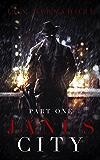 Janus City: Part One (Janus City Stories Book 1)