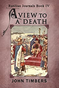 A View to a Death (The Rutilius Journals Book 4)