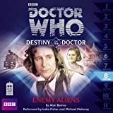 Doctor Who: Enemy Aliens (Destiny of the Doctor 8) (Dr Who Destiny of the Doctor 8)