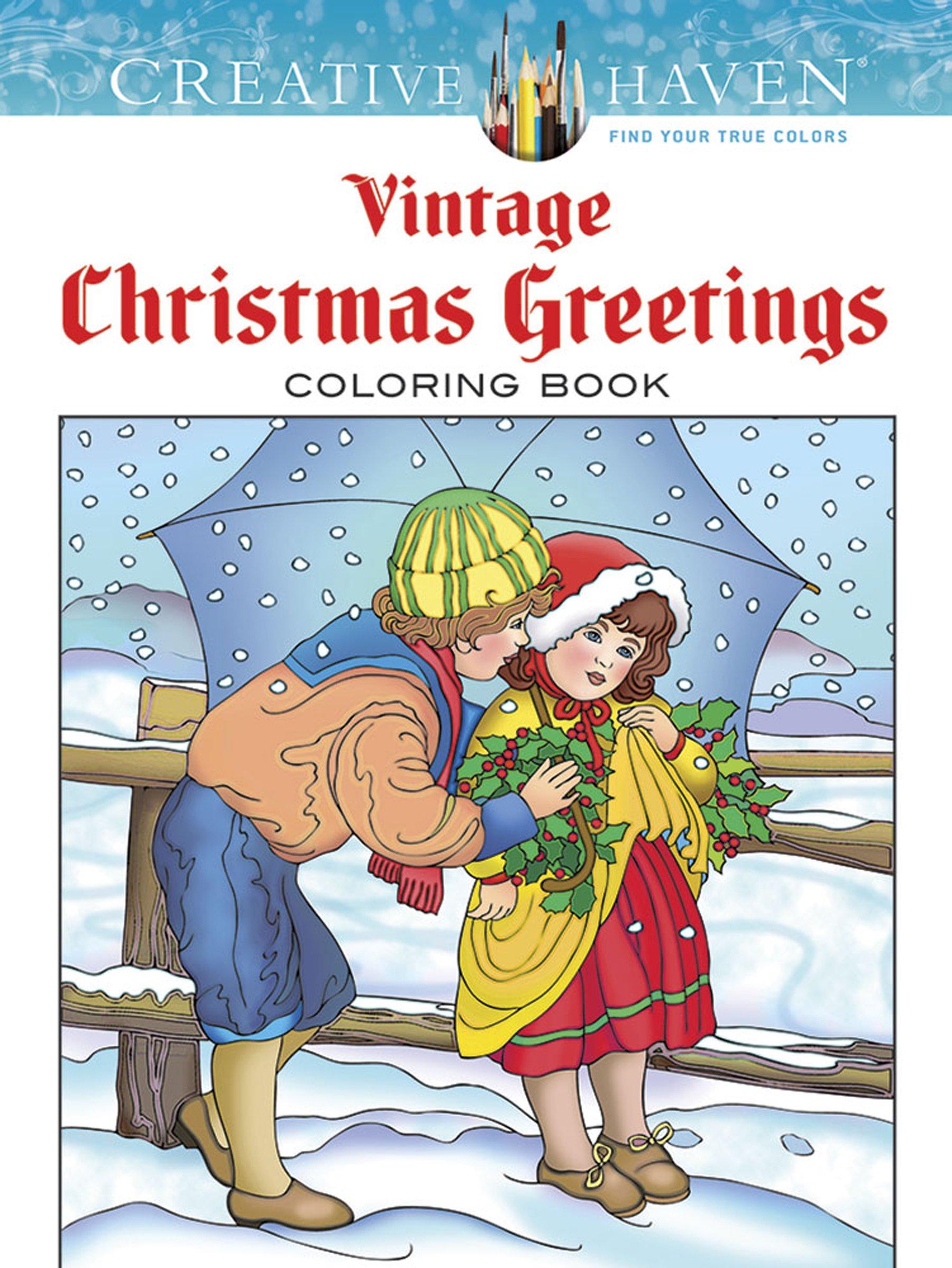 Creative Haven Vintage Christmas Greetings Coloring Book Creative