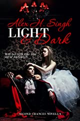 Light & Dark: Will her light take him out of darkness? (Second Chances Novella Book 2)