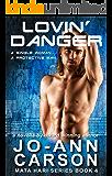 Lovin' Danger: Mata Hari Series Book 4