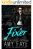 Fixer: Bad Boy Motorcycle Club