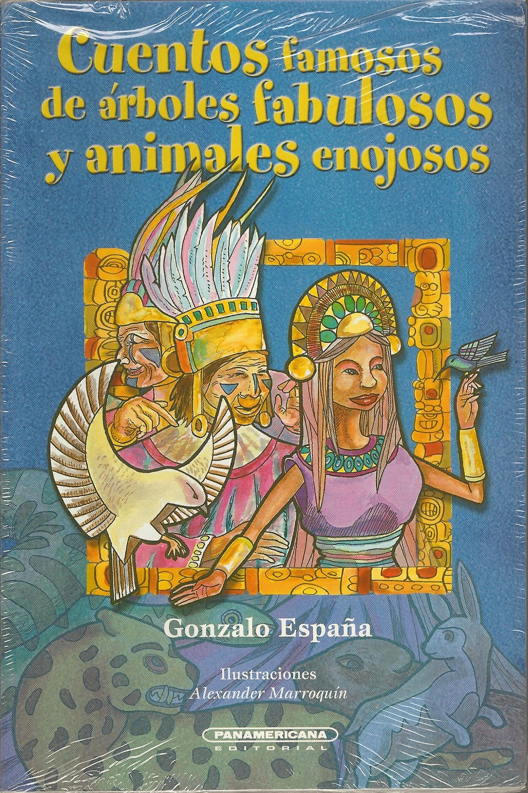 Cuentos famosos de Arboles fabulosos y animales enojosos / Famous stories of annoying fabulous and animal trees Literatura Juvenil / Junior Literature: ...