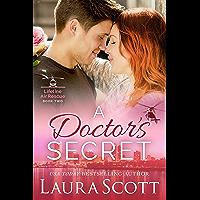 A Doctor's Secret (Lifeline Air Rescue Book 2)