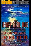 Baby Girl Doe (Stephanie Chalice Thrillers Book 5)