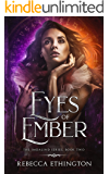Eyes of Ember (Imdalind  Series Book 2)