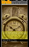 TEMPO DE AMAR (SOLIDARIEDADE EM FOCO)