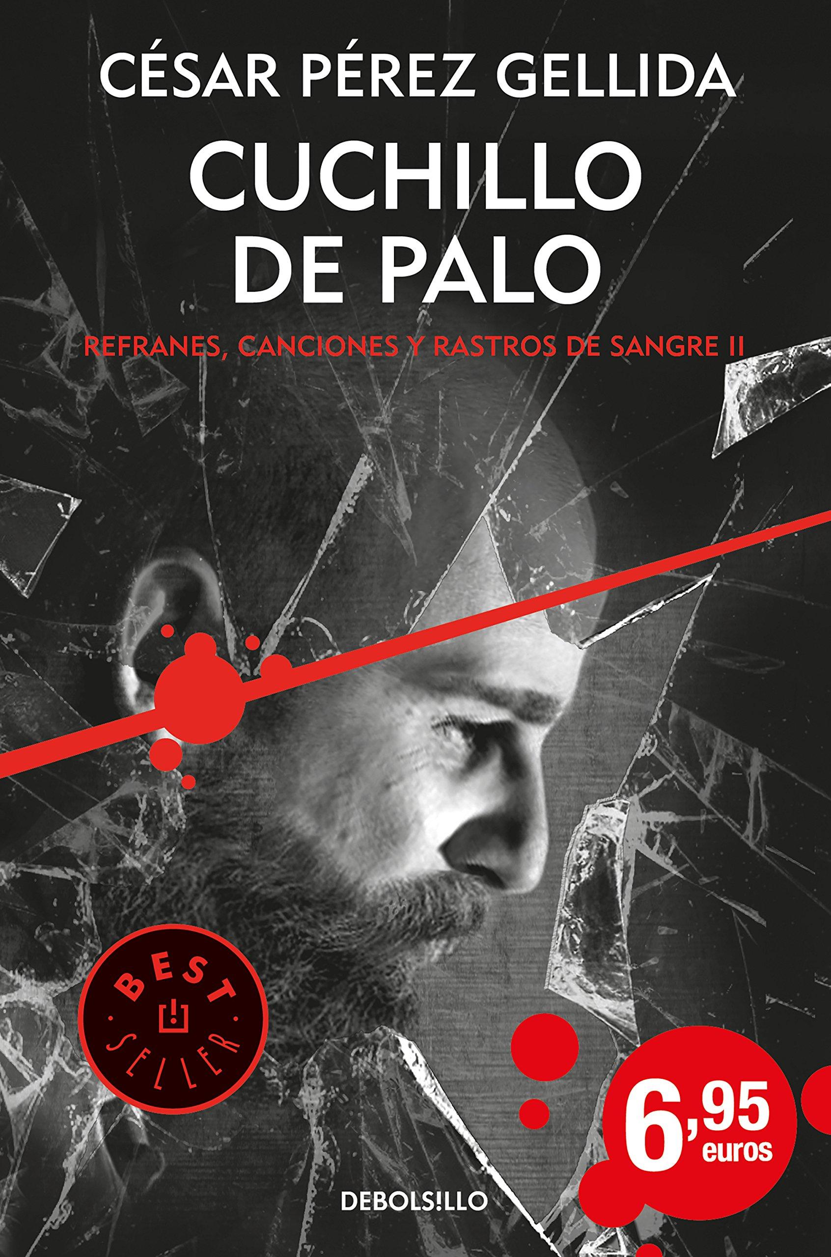 Amazon.com: Cuchillo de palo (9788466341943): Cesar Pérez ...