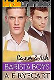Connor & Ash (Barista Boys Contemporary Gay Romance Book 3)