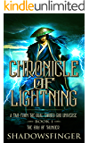 Chronicle of Lightning Book 1: The Child of Thunder (Tale of Dai Lin)