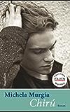 Chirú (E-Book-Edition ITALIEN)