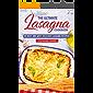 The Ultimate Lasagna Cookbook!: 80 Best and Most Delicious Lasagna Recipes