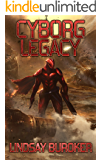 Cyborg Legacy: A Fallen Empire Novel