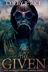 The Given (The Books of Ezekiel Book 1) Kindle Edition