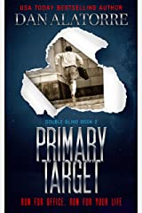 Primary Target: a fast-paced murder mystery (Double Blind Book 2) Kindle Edition