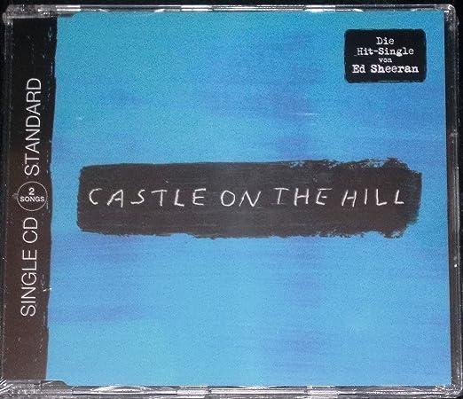 CΑSΤLΕ ΟΝ ΤΗΕ ΗΙLL ÷ Single CD Standard: Ed Sheeran: Amazon.es: Música