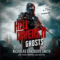 Hell Divers II: Ghosts: The Hell Divers Series, Book 2