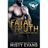 Fatal Truth, SEALs of Shadow Force, Book 1: A Thrilling SEAL Novel of Romantic Suspense