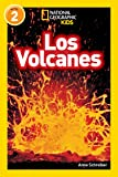 National Geographic Readers: Los Volcanes (L2) (Spanish Edition)