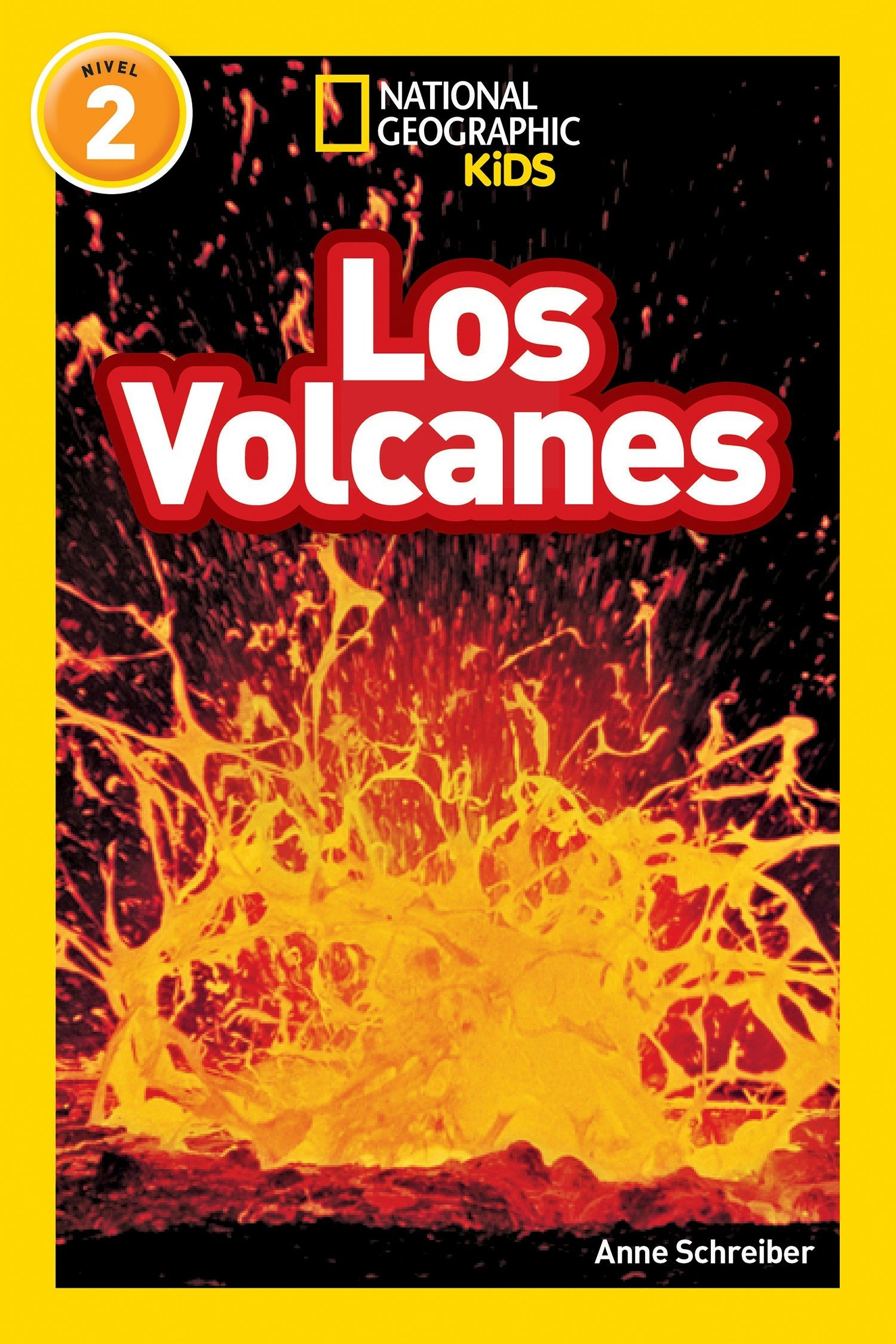 National Geographic Readers: Los Volcanes (L2) (National Geographic Readers Level 2)