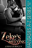 Zeke's Meeting (Fantasies A-Z Series Book 6)