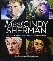 Meet Cindy Sherman: Artist Photographer
