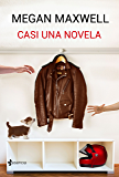 Casi una novela (Spanish Edition)