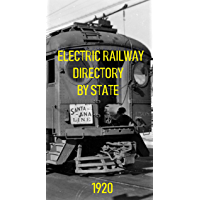 ELECTRIC RAILWAY DIRECTORY: USA, CANADA, MEXICO 1920