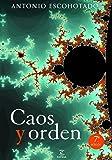 Caos y orden (ESPASA FORUM)