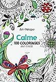 Art-thérapie Calme: 100 coloriages anti-stress