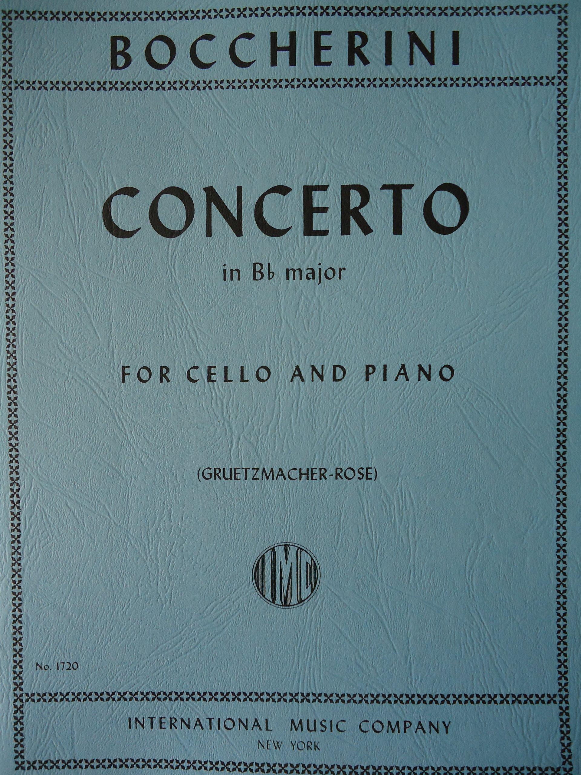 Boccherini Luigi Concerto in B-flat Major G 482 for Cello Piano by Greutzmacher-Rose International