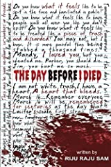 The Day Before I Died Kindle Edition