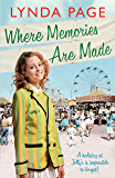 Where Memories Are Made: Trials and tribulations hit the staff of Jolly's Holiday Camp (Jolly series, Book 2) (Jollys 2)