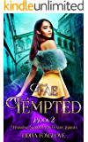 Fae Tempted: Paranormal Fae Academy Romance (Finishing School for Faery Brides Book 2)