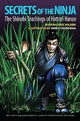 Secrets of the Ninja: The Shinobi Teachings of Hattori Hanzo Kindle Edition