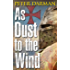 As Dust to the Wind (Crusader Chronicles Book 6)
