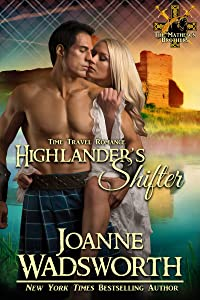 Highlander's Shifter: Time Travel Romance (The Matheson Brothers Book 10)