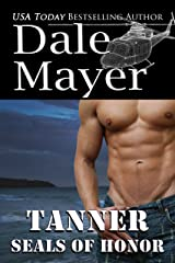 SEALs of Honor: Tanner Kindle Edition