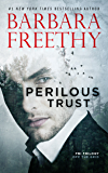 Perilous Trust (Off The Grid: FBI Trilogy Book 1)