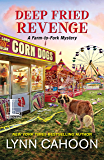 Deep Fried Revenge (A Farm-to-Fork Mystery Book 4)